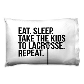 Lacrosse Pillow Case - Eat Sleep Take The Kids to Lacrosse