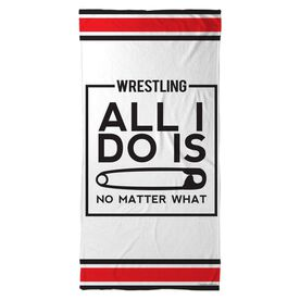 Wrestling Beach Towel All I Do Is Pin