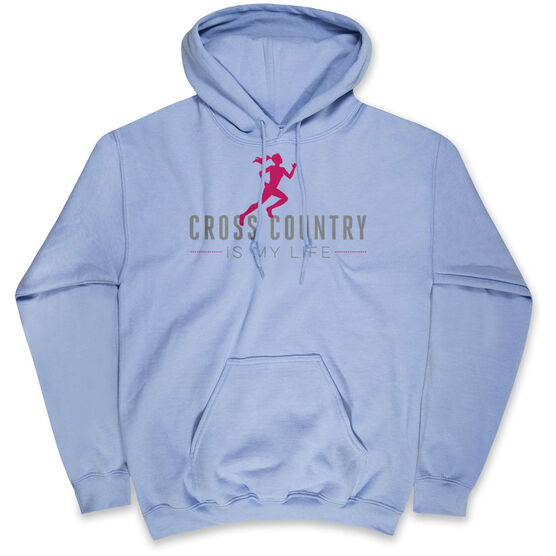 Cross Country Hooded Sweatshirt - Cross Country is My Life
