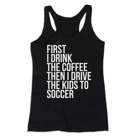 Soccer Women's Everyday Tank Top - Then I Drive My Kids To Soccer