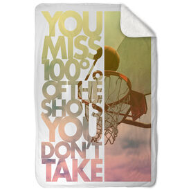 Basketball Sherpa Fleece Blanket - You Miss 100% Of The Shots