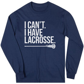 Girls Lacrosse Long Sleeve T-Shirt - I Can't. I Have Lacrosse