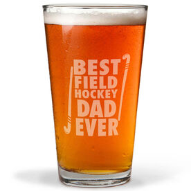 16 oz. Beer Pint Glass Best Field Hockey Dad Ever