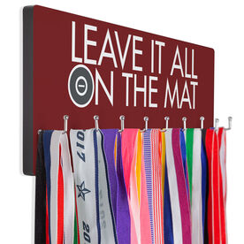 Wrestling Hooked on Medals Hanger - Leave It All On The Mat