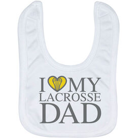 Girls Lacrosse Baby Bib - I Love My Lacrosse Dad