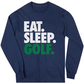 Golf T-Shirt Long Sleeve Eat. Sleep. Golf.
