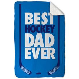 Hockey Sherpa Fleece Blanket Best Dad Ever