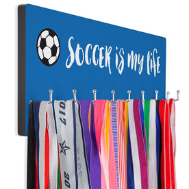 Soccer Hook Board Soccer is My Life