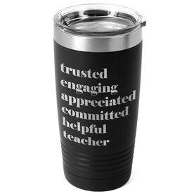 20 oz. Double Insulated Tumbler - Teacher Mantra