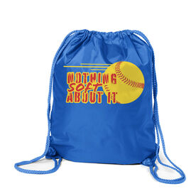 Softball Sport Pack Cinch Sack - Nothing Soft About It