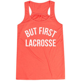 Lacrosse Flowy Racerback Tank Top - But First Lacrosse