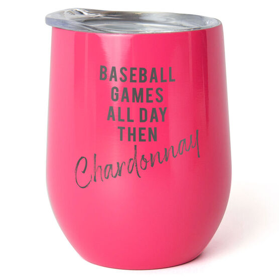 Baseball Stainless Steel Wine Tumbler - Games All Day Then Chardonnay