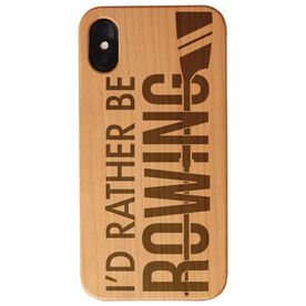 Crew Engraved Wood IPhone® Case - I'd Rather Be Rowing