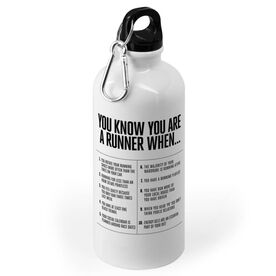 Running 20 oz. Stainless Steel Water Bottle - You Know You're A Runner When (Bold)
