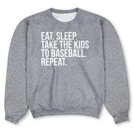 Baseball Crew Neck Sweatshirt - Eat Sleep Take The Kids to Baseball