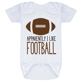 Football Baby One-Piece - Apparently, I Like Football