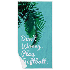 Softball Premium Beach Towel - Don't Worry Play Softball