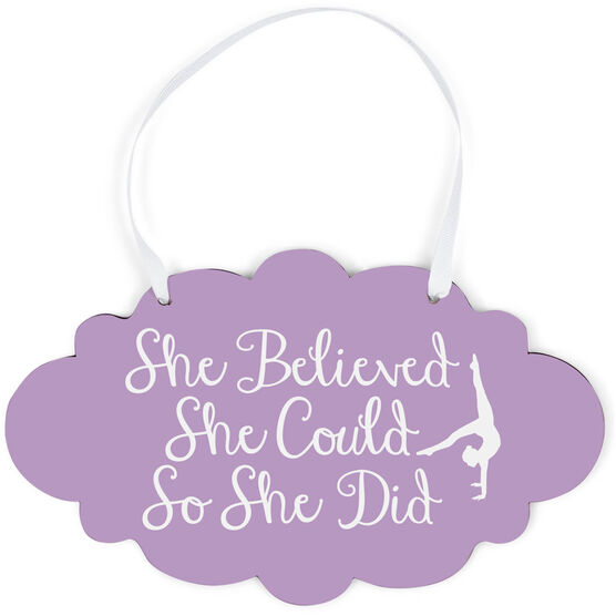 Gymnastics Cloud Sign - She Believed She Could Script