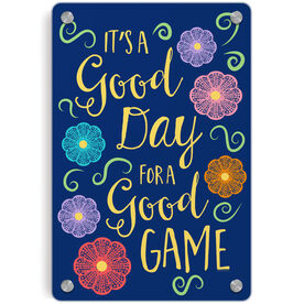 Girls Lacrosse Metal Wall Art Panel - It's A Good Day For A Good Game