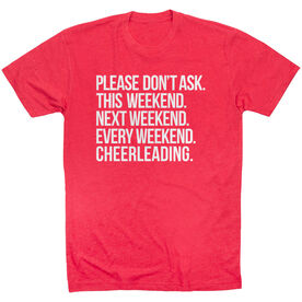 Cheerleading Short Sleeve T-Shirt - All Weekend Cheerleading