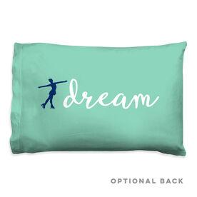 Figure Skating Pillowcase - Dream