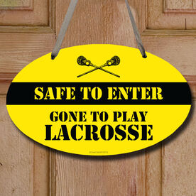 Lacrosse Oval Room Sign Safe To Enter Lacrosse with Guy Sticks