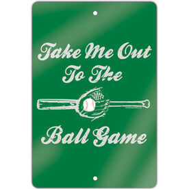 "Baseball Aluminum Room Sign (18""x12"") Take Me Out To The Ball Game"