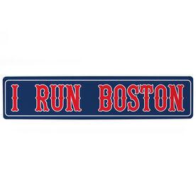 """Running Aluminum Room Sign - I Run Boston (4""""x18"""")"""