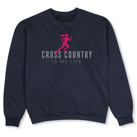 Cross Country Crew Neck Sweatshirt - Cross Country is My Life