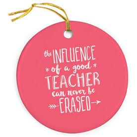 Teacher Porcelain Ornament - Never Be Erased