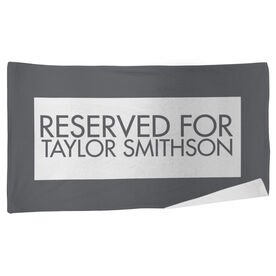 Personalized Beach Towel - Reserved For
