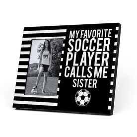 Soccer Photo Frame - My Favorite Player Calls Me