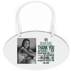 Soccer Oval Sign - Dear Dad With Photo