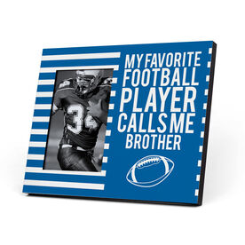 Football Photo Frame - My Favorite Player Calls Me