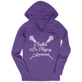 Girls Lacrosse Women's Lightweight Performance Hoodie - Rather Be Playing Lacrosse