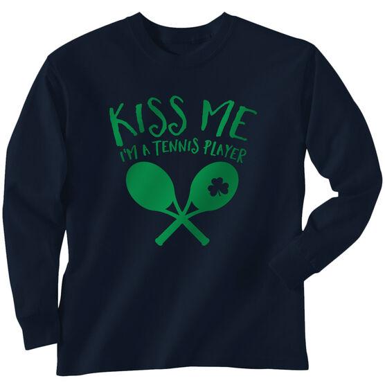 Tennis Tshirt Long Sleeve Kiss Me I'm A Tennis Player