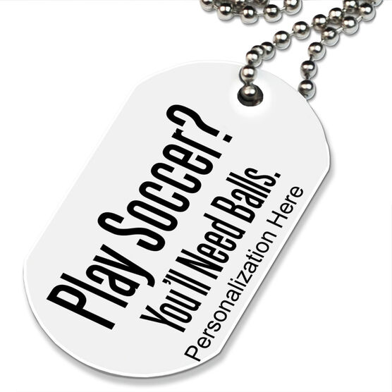 Play Soccer? Printed Dog Tag Necklace