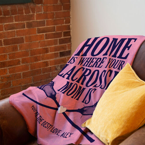 Guys Lacrosse Premium Blanket - Home Is Where Your Lacrosse Mom Is