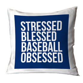 Baseball Throw Pillow - Stressed Blessed and Baseball Obsessed
