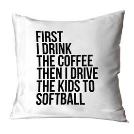Softball Throw Pillow - Then I Drive The Kids To Softball