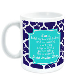 Field Hockey Coffee Mug Mom Poem With Pattern