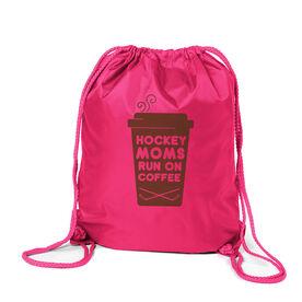 Hockey Sport Pack Cinch Sack - Hockey Moms Run On Coffee