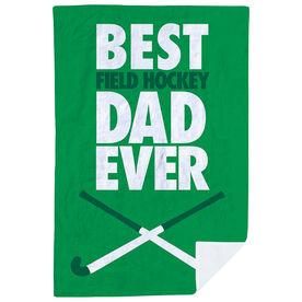 Field Hockey Premium Blanket - Best Dad Ever