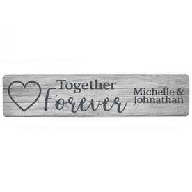 "Personalized Aluminum Room Sign - Together Forever (4""x18"")"
