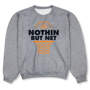 Basketball Crew Neck Sweatshirt - Nothing but Net