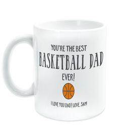 Basketball Coffee Mug - You're The Best Dad Ever