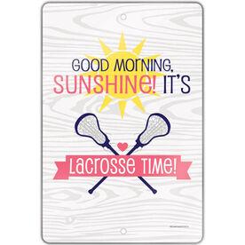 "Lacrosse 18"" X 12"" Aluminum Room Sign Good Morning Sunshine Lacrosse Time"