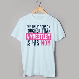 Wrestling Tshirt Short Sleeve Tougher Than A Wrestler Mom