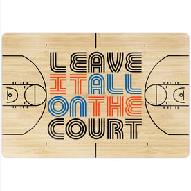 "Basketball 18"" X 12"" Aluminum Room Sign - Leave It All On The Court"