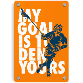 Guys Lacrosse Metal Wall Art Panel - My Goal Is To Deny Yours Defenseman